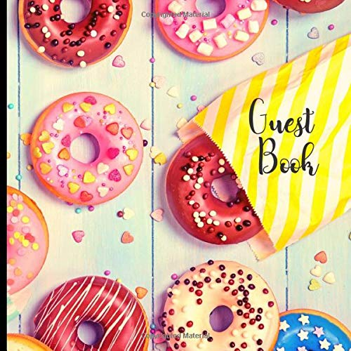 Guest Book: Donut Theme Party Celebration and Keepsake Memory Guest Signing and Message Book