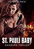 St. Pauli Baby: Ein Hamburg Thriller
