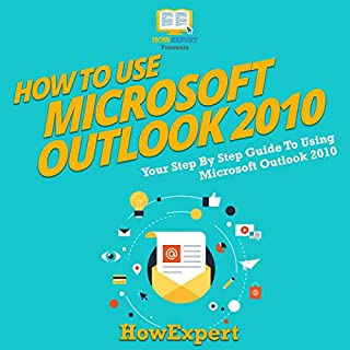 How to Use Microsoft Outlook 2010 audiobook cover art