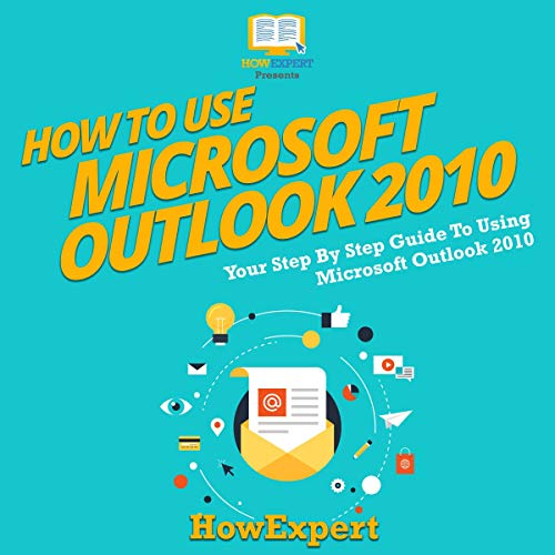 How to Use Microsoft Outlook 2010     Your Step-By-Step Guide to Using Microsoft Outlook 2010              By:                                                                                                                                 HowExpert Press                               Narrated by:                                                                                                                                 Falon Echo                      Length: 1 hr and 5 mins     Not rated yet     Overall 0.0