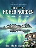 Europas Hoher Norden | Reiseabenteuer am Polarkreis / Island - Norwegen - Schweden - Finnland | Zwerger-Schoner