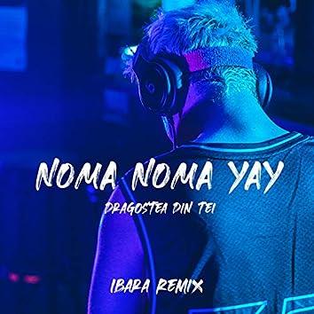 Noma Noma Yay (Dragostea Din Tei) [Remix]