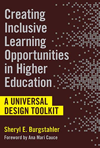 Compare Textbook Prices for Creating Inclusive Learning Opportunities in Higher Education: A Universal Design Toolkit  ISBN 9781682535400 by Burgstahler, Sheryl E.,Cauce, Ana Mari