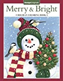 Merry & Bright Holiday Coloring Book (Design Originals) A Festive Christmas Coloring Wonderland of Snowmen, Ice Skates, and Quirky Critters on High-Quality Perforated Pages that Resist Bleed Through