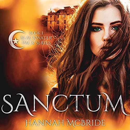 Sanctum: Blackwater Pack, Book 1