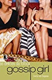 Gossip Girl: Delícias da fofoca (Vol. 1)