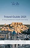 Time for Sicily Travel Guide 2021: A long weekend in South East Sicily, Italy (Time for Sicily Travel Guides 2021) (English Edition)