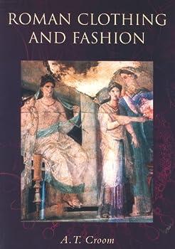 Roman Clothing and Fashion