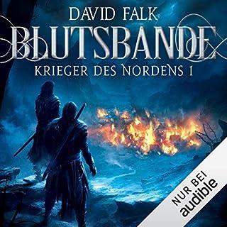 Blutsbande     Krieger des Nordens 1              Autor:                                                                                                                                 David Falk                               Sprecher:                                                                                                                                 Reinhard Kuhnert                      Spieldauer: 19 Std. und 47 Min.     25 Bewertungen     Gesamt 4,4