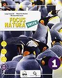 Focus natura green. Ediz. curricolare. Per la Scuola media. Con e-book. Con espansione onl...
