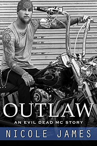 OUTLAW: An Evil Dead MC Story (The Evil Dead MC Series Book 1) (English Edition)