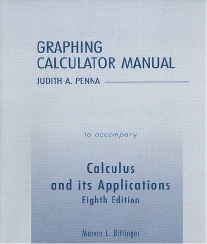 Download Graphing Calculator Manual for Calculus and Its Applications 0321173120