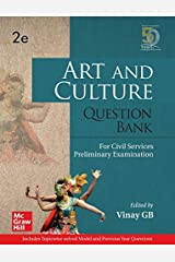 Art and Culture Question Bank For Civil Services Preliminary Examination | Second Edition Kindle Edition