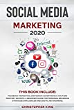 Social Media Marketing 2020: THIS BOOK INCLUDE: Facebook Marketing, Instagram Advertising & Youtube Mastery Secrets. A beginner guide for personal ... strategies influencer and digital networking.