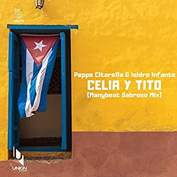 Celia y Tito (Manybeat Sabroso Mix)