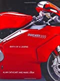 Ducati 999 by Cathcart, Alan, Cook, Marc (2003) Hardcover