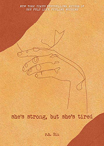 She's Strong, But She's Tired (What She Felt, Band 3)