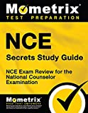 NCE Secrets Study Guide: NCE Exam Review for...