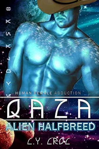 Qaza Alien Halfbreed: A SciFi Romance (Human Female Abduction Book 4)