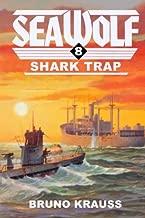 Shark Trap (Sea Wolf) (Volume 8)