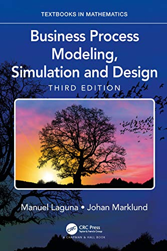 Business Process Modeling, Simulation and Design (Textbooks in Mathematics) (English Edition)