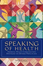 Best Speaking of Health: Assessing Health Communication Strategies for Diverse Populations Review