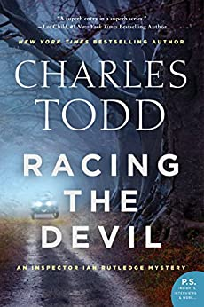 Racing the Devil: An Inspector Ian Rutledge Mystery (Inspector Ian Rutledge Mysteries Book 19) by [Charles Todd]