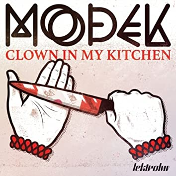 Clown In My Kitchen
