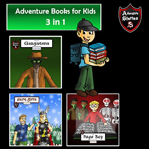Adventure Books for Kids: The 3 in 1 Kids' Adventures for Kids audiobook cover art