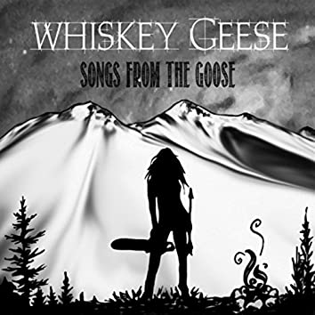 Songs from the Goose