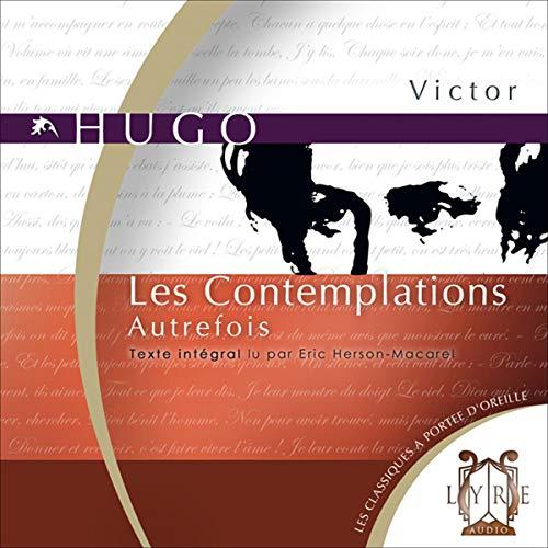 Les Contemplations. Autrefois audiobook cover art