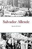 Salvador Allende: Speeches & Articles