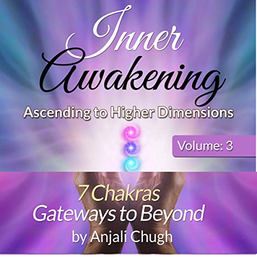 Inner Awakening: Ascending to Higher Dimensions, Vol. 3 audiobook cover art