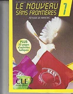 Le Nouveau Sans Frontieres: Livre De L'eleve 1 (French Edition)