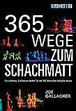 365 Wege zum Schachmatt (Schachaufgaben)