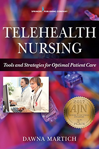 Telehealth Nursing: Tools and Strategies for Optimal Patient Care