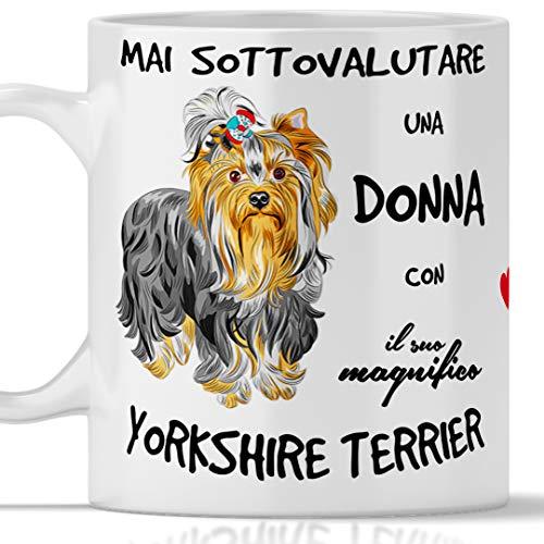 Taza Yorkshire Terrier para desayuno, té, tisana, café, capuchino. Gadget taza nunca subestimar una mujer con un perro Yorkshire Terrier. Idea de regalo original