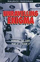 Unravelling Enigma: The Impact of Code-breaking in the Second World War