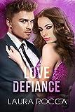 Love Defiance (Challengers - Series - Dilogia Vol. 2)
