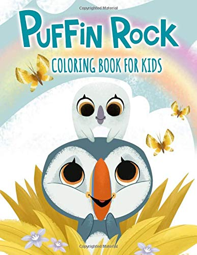 Puffin Rock Coloring Book For Kids: Fun Coloring Pages Featuring Your Favorite Puffin Rock