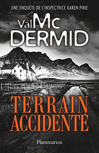 Terrain accidenté (Littérature étrangère) eBook: McDermid ...