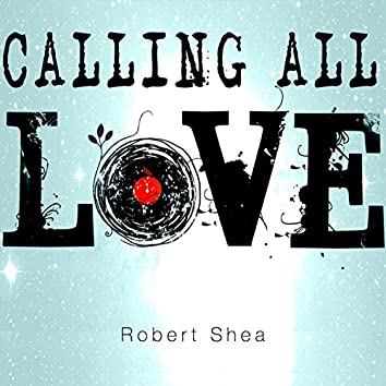 Calling All Love