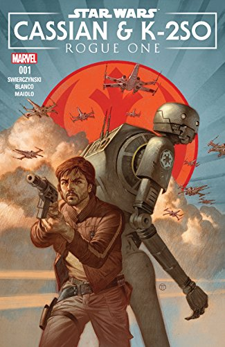 Star Wars Rogue One Cassian K2so Annual 2017 1 Ebook Swierczynski Duane Tedesco Julian Totino Blanco Fernando Kindle Store Amazon Com