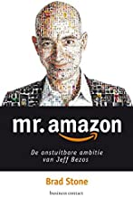 Mr. Amazon: de onstuitbare ambitie van Jeff Bezos
