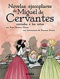 Las novelas ejemplares de Cervantes (Biblioteca Escolar, en rústica) (BIBLIOTECA ESCOLAR CLÁSICOS...