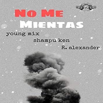 No Me Mientas (Remasterizado)