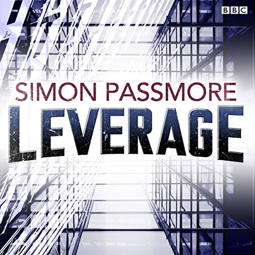 Page de couverture de Leverage (BBC Radio 4: The Saturday Play)