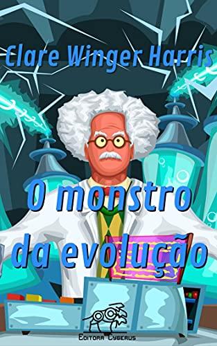 O monstro da evolução