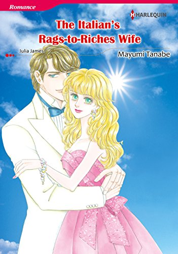 The Italian's Rags-To-Riches Wife: Harlequin comics (English Edition)