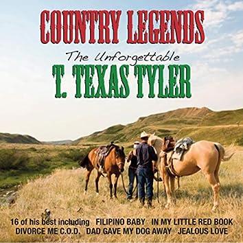 The Unforgettable T. Texas Tyler (Original)